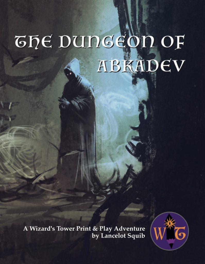 Dungeon of Abkadev Print & Play Adventure